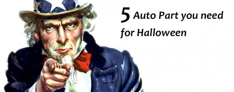 5 Auto Part you need for Halloween